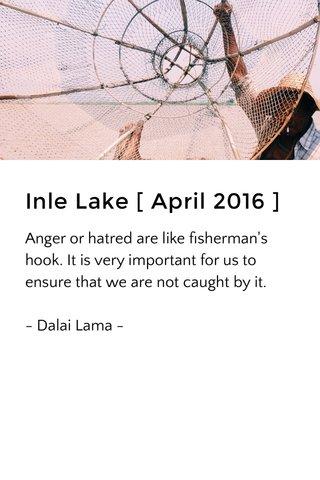 Inle Lake [ April 2016 ]