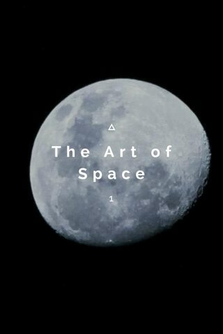 The Art of Space 1