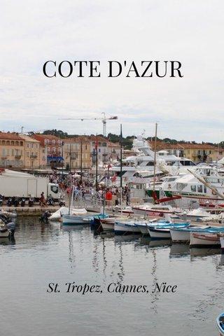COTE D'AZUR St. Tropez, Cannes, Nice