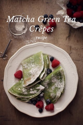 Matcha Green Tea Crêpes recipe
