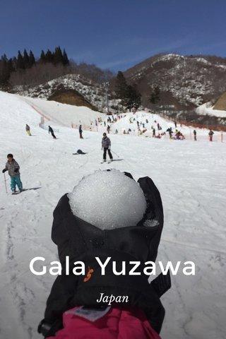 Gala Yuzawa Japan