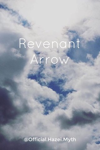 Revenant Arrow @Official.Hazei.Myth