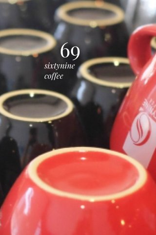 69 sixtynine coffee