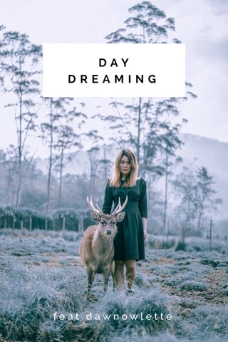 DAY DREAMING feat.dawnowlette