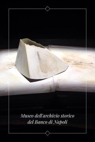 Museo dell'archivio storico del Banco di Napoli
