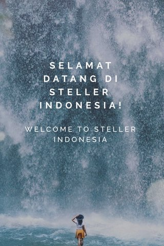 SELAMAT DATANG DI STELLER INDONESIA! WELCOME TO STELLER INDONESIA