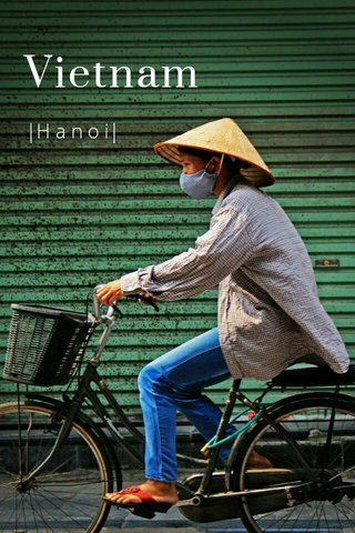 Vietnam  H a n o i 