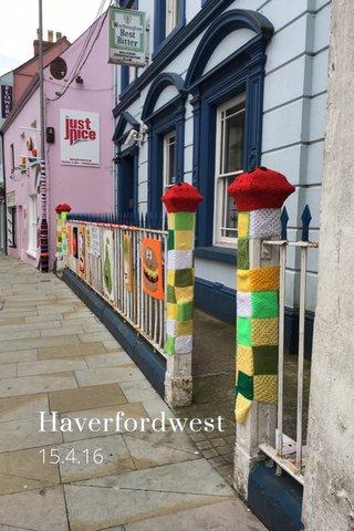 Haverfordwest 15.4.16