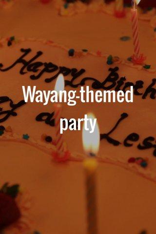 Wayang-themed party