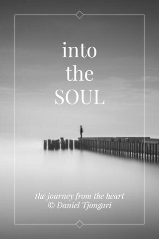 into the SOUL the journey from the heart © Daniel Tjongari
