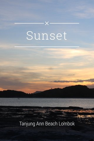 Sunset Tanjung Ann Beach Lombok
