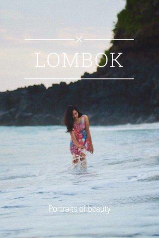 LOMBOK Portraits of beauty