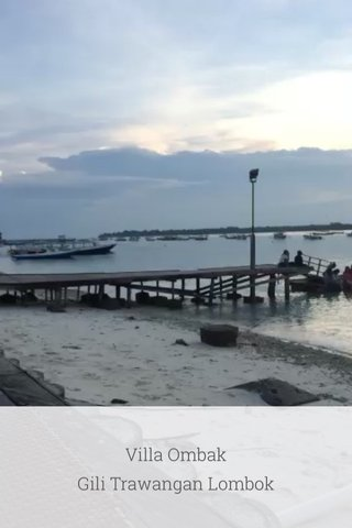 Villa Ombak Gili Trawangan Lombok