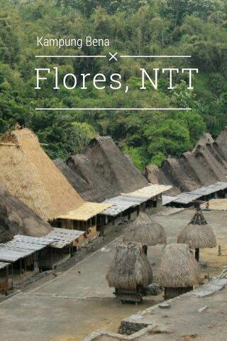 Flores, NTT Kampung Bena