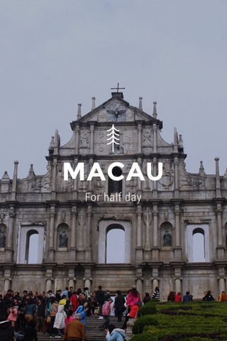 MACAU For half day
