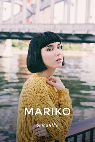 MARIKO Samantha