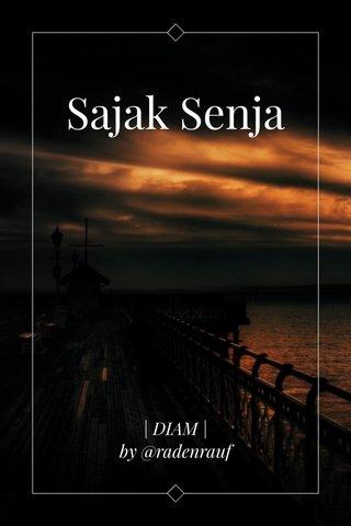 Sajak Senja | DIAM | by @radenrauf