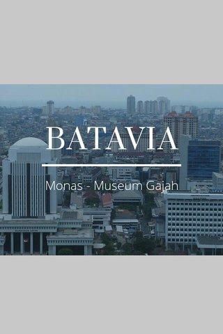 BATAVIA Monas - Museum Gajah