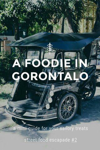 A FOODIE IN GORONTALO a mini guide for your savory treats street food escapade #2