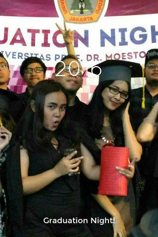 2016 Graduation Night!