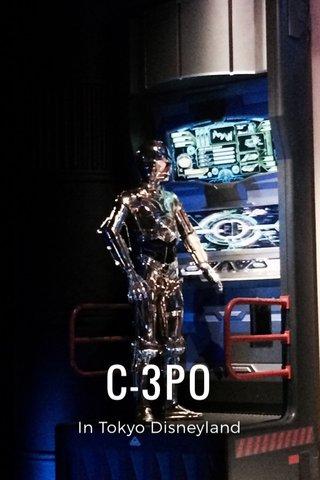C-3PO In Tokyo Disneyland