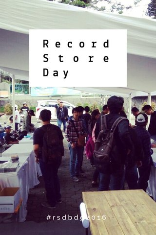 Record Store Day #rsdbdg2016
