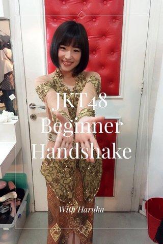 JKT48 Beginner Handshake With Haruka