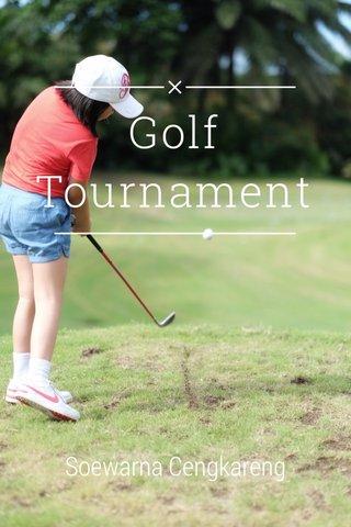 Golf Tournament Soewarna Cengkareng