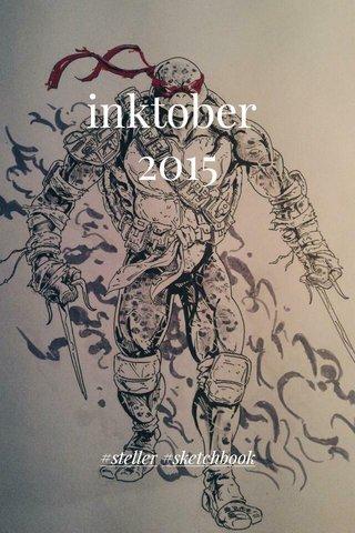 inktober 2015 #steller #sketchbook