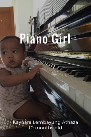 Piano Girl Kaynara Lembayung Athaza 10 months old