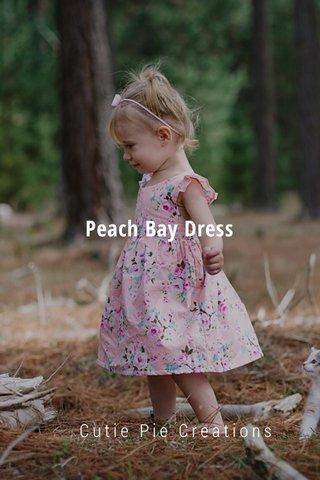 Peach Bay Dress Cutie Pie Creations