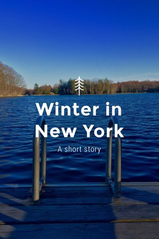 Winter in New York A short story