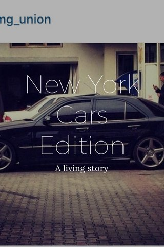 New York Cars Edition A living story