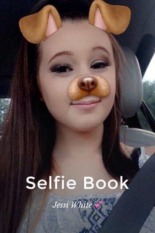 Selfie Book Jessi White 💕