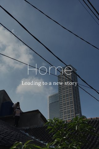 Home Loading to a new story