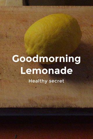 Goodmorning Lemonade Healthy secret