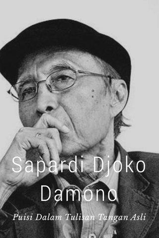 Sapardi Djoko Damono Puisi Dalam Tulisan Tangan Asli