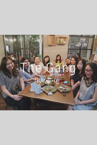 The Gang IBMgurls💃🏻