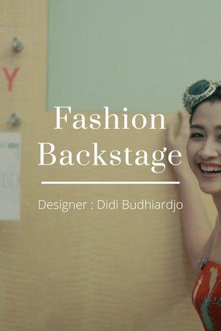Fashion Backstage Designer : Didi Budhiardjo