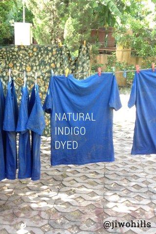 NATURAL INDIGO DYED @jiwohills