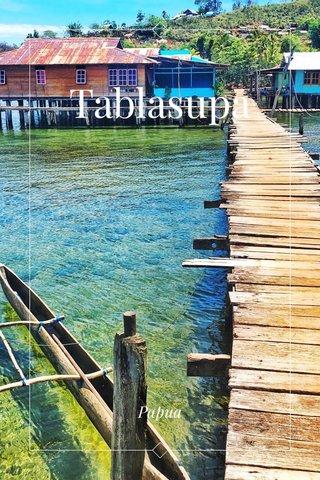 Tablasupa Papua