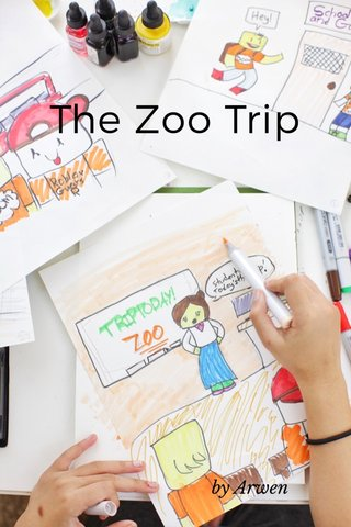 The Zoo Trip by Arwen