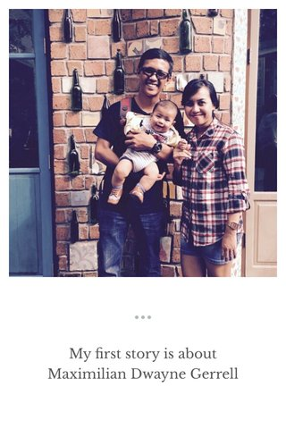 My first story is about Maximilian Dwayne Gerrell