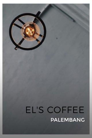 EL'S COFFEE PALEMBANG