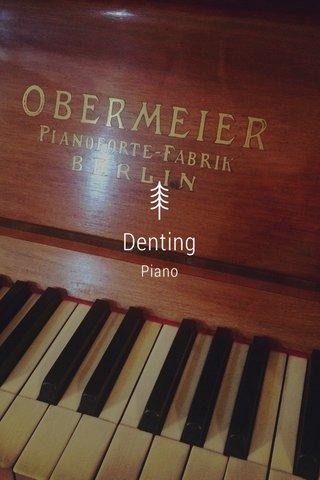 Denting Piano