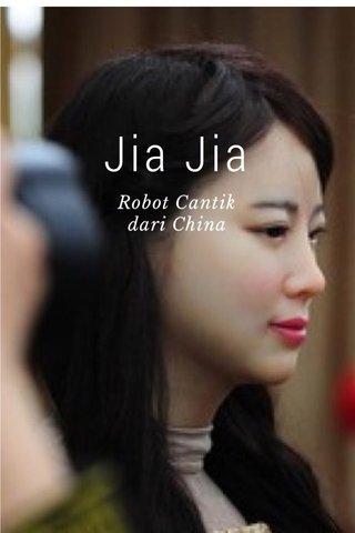 Jia Jia Robot Cantik dari China