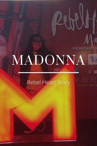 MADONNA Rebel Heart Story