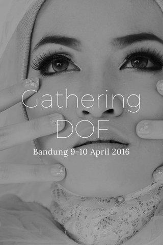 Gathering DOF Bandung 9-10 April 2016