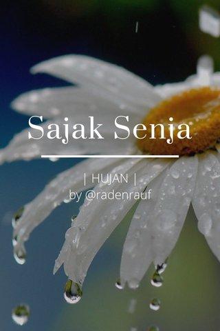 Sajak Senja | HUJAN | by @radenrauf