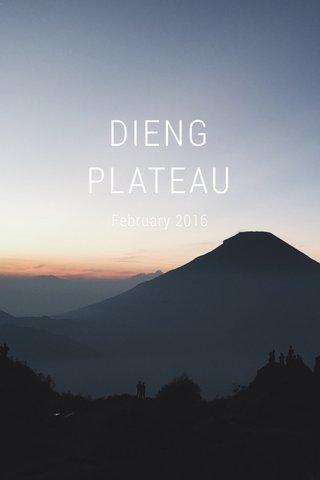 DIENG PLATEAU February 2016